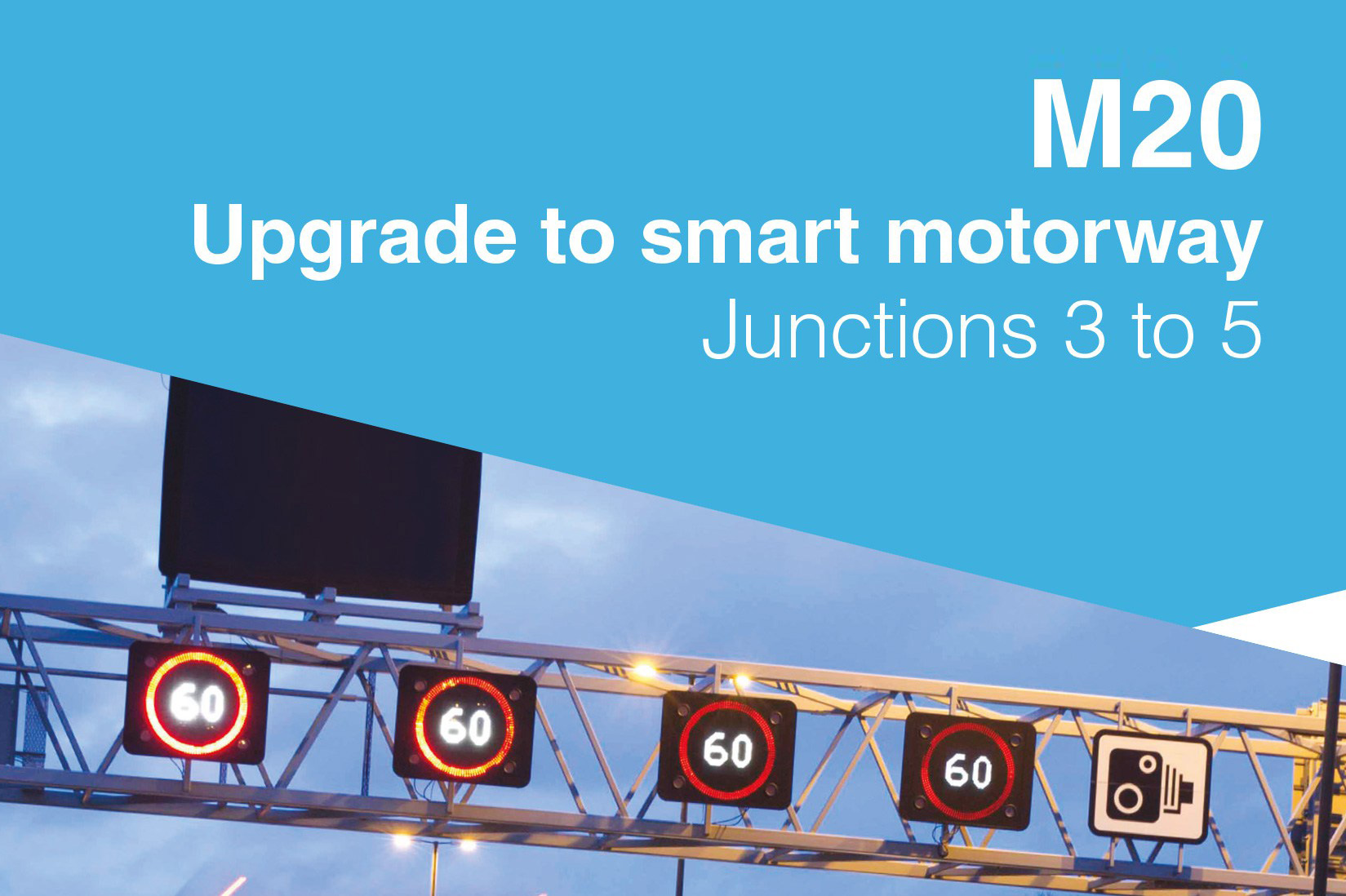 Upgrade to smart motorway - M20